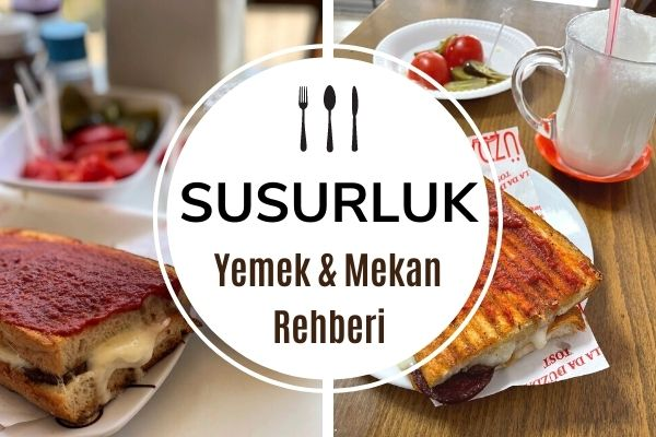 Where to Eat the Best Toast in Susurluk
